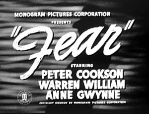 Fear (1946) – Crime and Punishment, Poverty Row Style